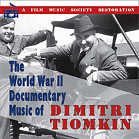 The World War II Documentary Music of Dimitri Tiomkin