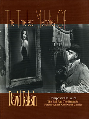 The Timeless Melodies of David Raksin